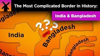 The Most Complicated Border in History: India/Bangladesh thumbnail