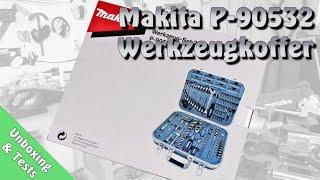 Makita Werkzeugkoffer P-90532 [Unboxing & Test]