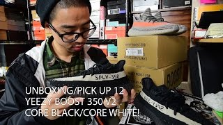 Unboxing/Pick Up 12 : Yeezy Boost 350 V2 Core Black/Core White