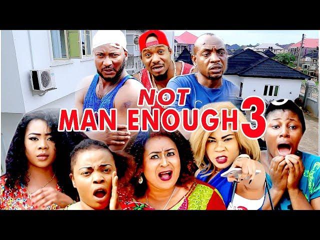 Not Man Enough (Part 3)