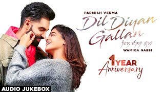 1st Anniversary | Dil Diyan Gallan | Audio Jukebox | Latest Punjabi Song 2020