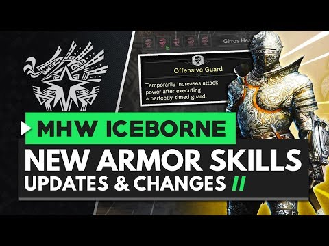 Monster Hunter World Iceborne | New Armor Skills & Armor Skill Changes