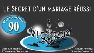 Le Secret d\'un mariage réussi