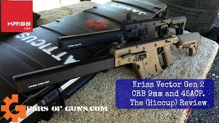 Kriss Vector CRB and the Hiccup Review