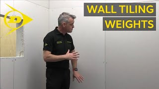 Top Tip – Wall Tiling Weights