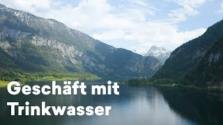 Privatisierung von Trinkwasser in Österreich, die Strache meinte #IbizaAffäre   Hallstein Water