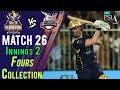 watch Quetta Gladiators  Fours   Lahore Qalandars Vs Quetta Gladiators   Match 26   14 Mar   HBL PSL 2018