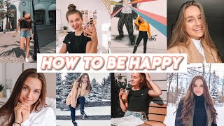how to be happy + positive everyday :)
