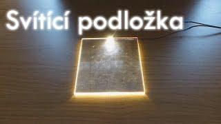 Iklonovy patlaniny - Výroba svítící podložky