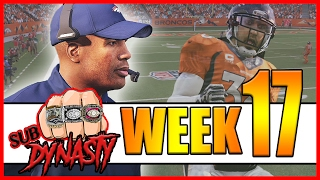 JUDGMENT DAY! WHO MADE THE PLAYOFFS??? - Sub Dynasty Ep.19 | Madden 17 Connected Franchise