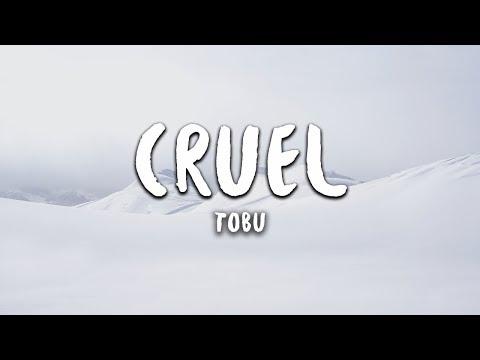 Cruel - Tobu