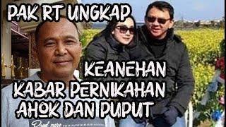 Keanehan Kabar Ahok Dan Puput Nastiti Devi Telah Menikah, Diungkap Ketua RT