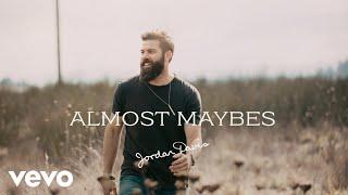 Almost Maybes - Jordan Davis