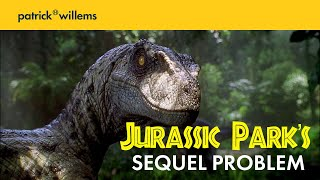 Jurassic Park's Sequel Problem