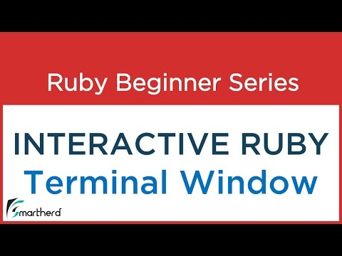 #3 Ruby Tutorial – Interactive Ruby Programming
