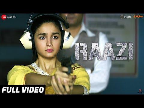Raazi - Title Track | Full Video | Alia Bhatt | Ar