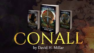 CONALL-- An epic tale of the ancient Celts by Author David H. Millar