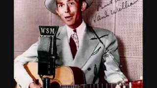 Hank Williams - Baby We're Really In Love