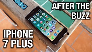 Apple iPhone 7 Plus After The Buzz: It's time for a change..