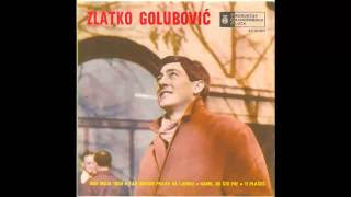 Zlatko Golubovic   Ti Places   (Audio 1966) HD