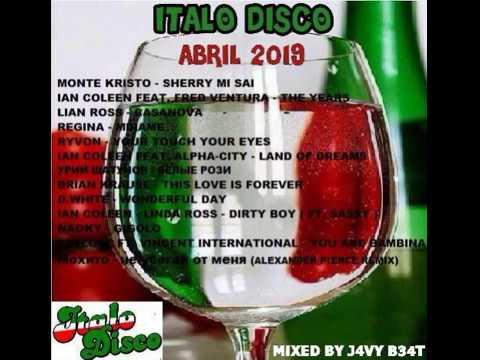 ITALO DISCO ABRIL 2019 J4VY B34T - Javys Reyes - Video