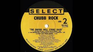 Chubb Rock - The Empire Will Strike Back Remix (1989)