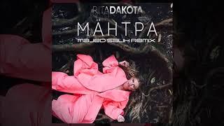 РИТА DAKOTA   МАНТРА ( Majed Salih Remix )