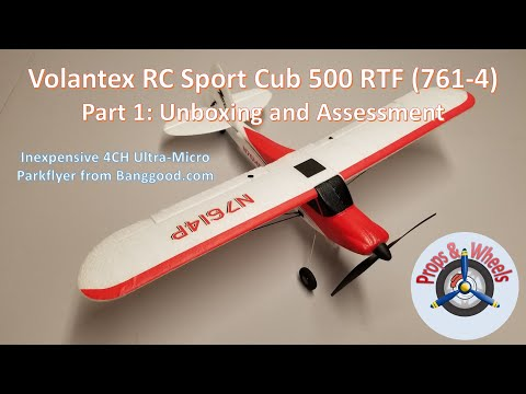Volantex RC Sport Cub 500 RTF (761-4) from Banggood – Part 1: Unboxing and Assessment