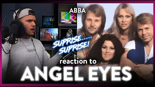 ABBA Reaction Angel Eyes Audio (DIDN'T EXPECT THAT!)   Dereck Reacts