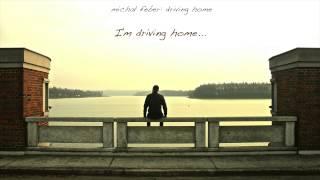 Video michał feber: driving home