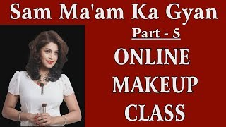 Online Makeup Class ... Difference between Base and Foundation Answered by Sam Ma'am and Afsha.