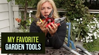 My Favorite Garden Tools | Pruners, Spades & More | The Impatient Gardener