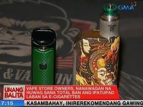 UB: Vape store owners, nanawagan na huwag sana total ban ang ipatupad laban sa e-cigarettes