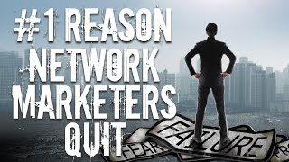 #1 Reason Network Marketers Quit - And My 3 Tips To Avoid It!