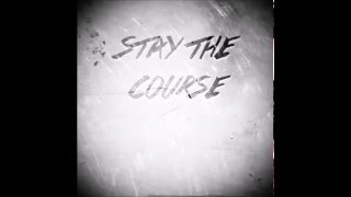 Stay the Course - Golden (Leaked/Unmastered)