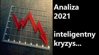 Analiza 2021 inteligentny kryzys