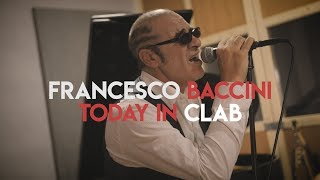 CLAB TODAY con Francesco Baccini
