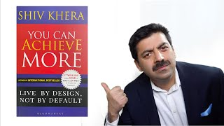 You Can Achieve More (Shiv Khera) Book Review
