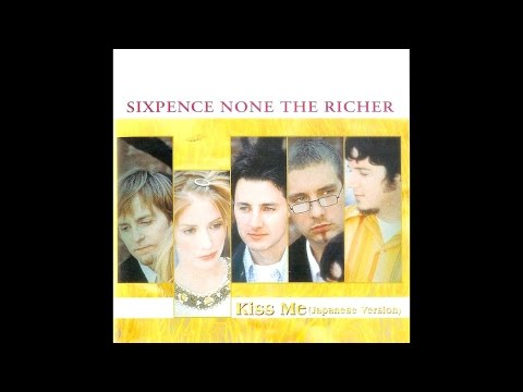 Sixpence None the Richer - Kiss Me (Instrumental Edit)