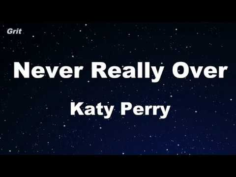 Never Really Over - Katy Perry Karaoke 【No Guide Melody】 Instrumental