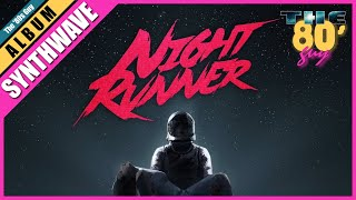 Night Runner - Starfighter [Full Album]