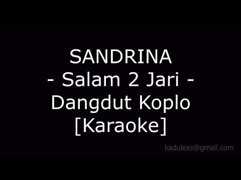 , title : 'Sandrina - Goyang 2 Jari (Cover Dangdut Koplo Karaoke No Vokal|)'
