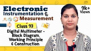 Digital Multimeter - Block Diagram, Working Principle & Construction - Electronic Instrumentation