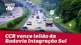 CCR vence leilão da Rodovia Integração Sul