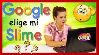 Google SLIME | Google elige mi Slime | SLIME CHALLENGE !!