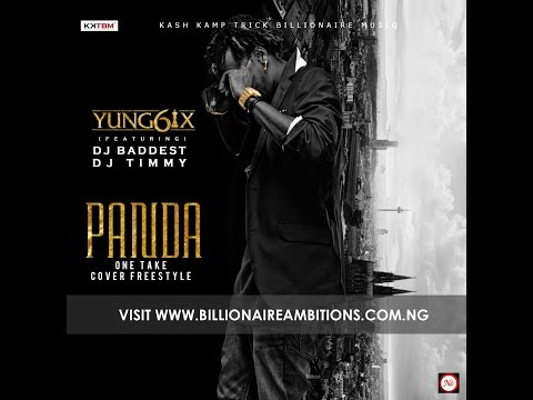 Yung6ix - One Take (Panda Cover) (ft. Baddest DJ Timmy) [Dir. by Daniel Ugo]