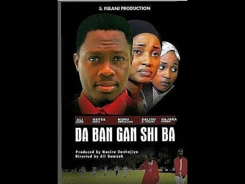 Da Ban Ganshi Ba 1&2 Latest Hausa Films 2017