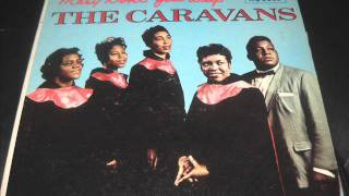 """Mary Don't You Weep"" - The Caravans, feat Inez Andrews"