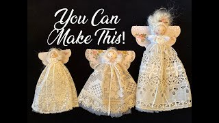 How To Make Heirloom Lace Angel Christmas Ornaments