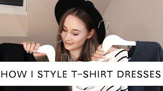 HOW I STYLE // THE BASIC T-SHIRT DRESS